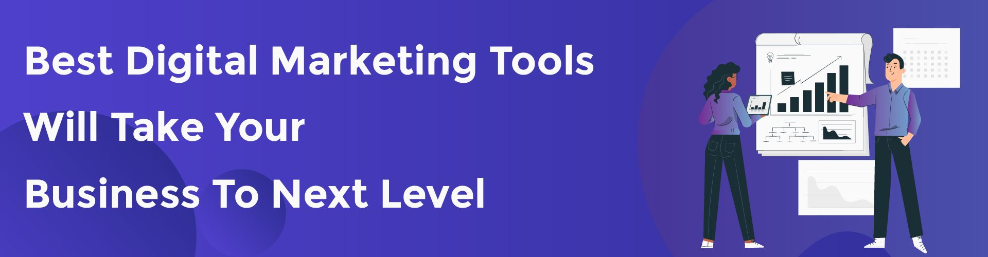 These best digital marketing tools will take your business to the next level