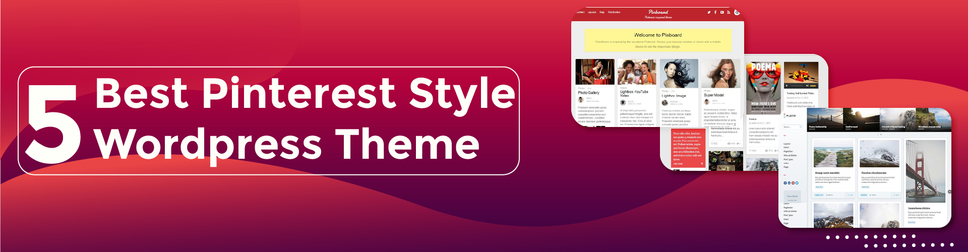 You are currently viewing 5 Best Pinterest-style WordPress Themes