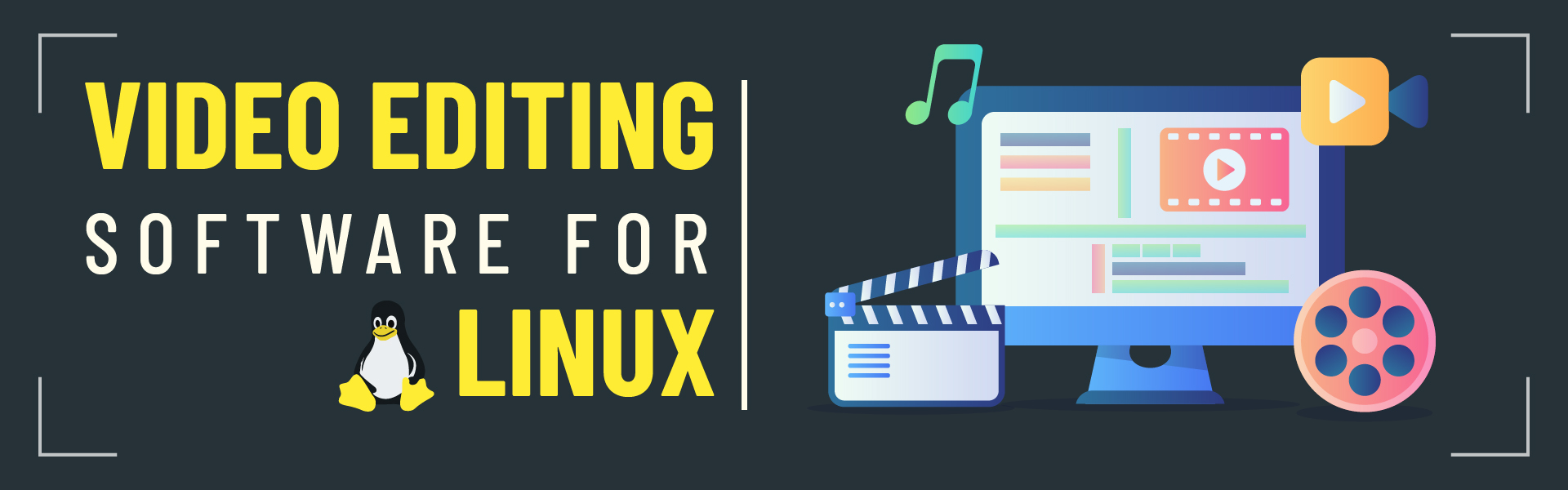 You are currently viewing Take a look at the 10+ Best Video Editing Softwares for Linux