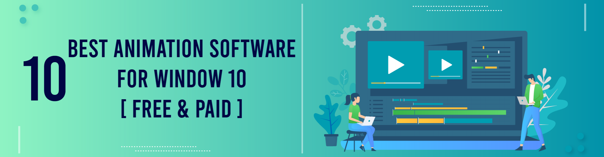 10 Best Animation Software for Windows 10 [Free & Paid]