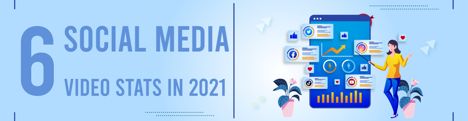 6 Social Media Video Stats to Keep an Eye On in 2021