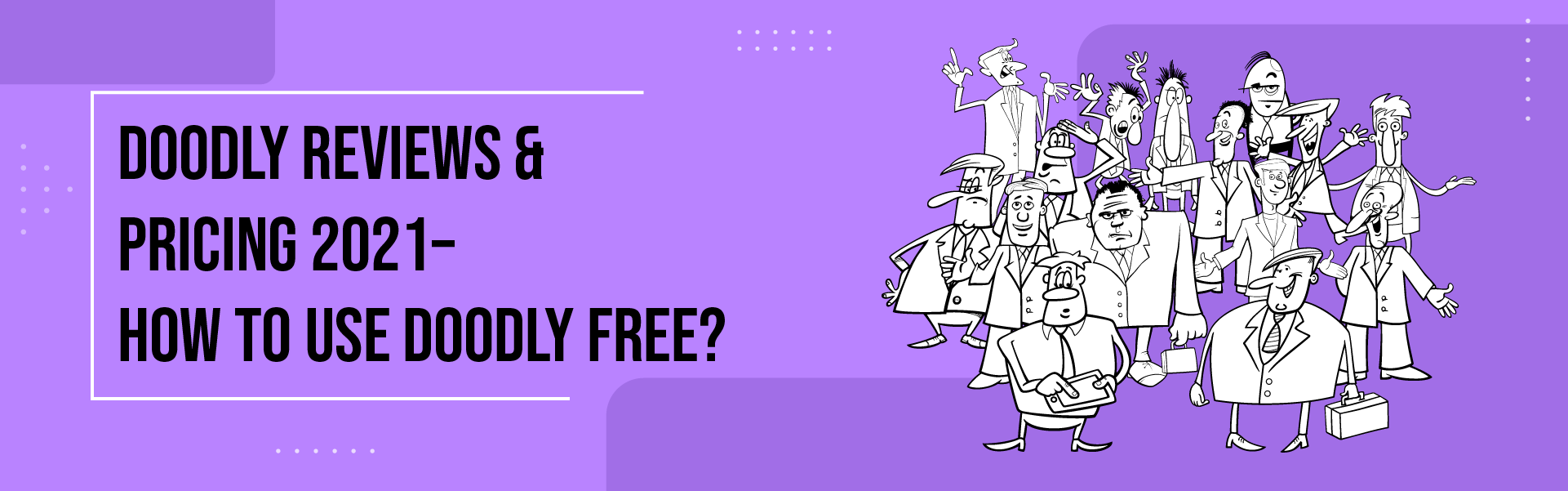 You are currently viewing Doodly Reviews & Pricing 2021 – How to use Doodly Free?