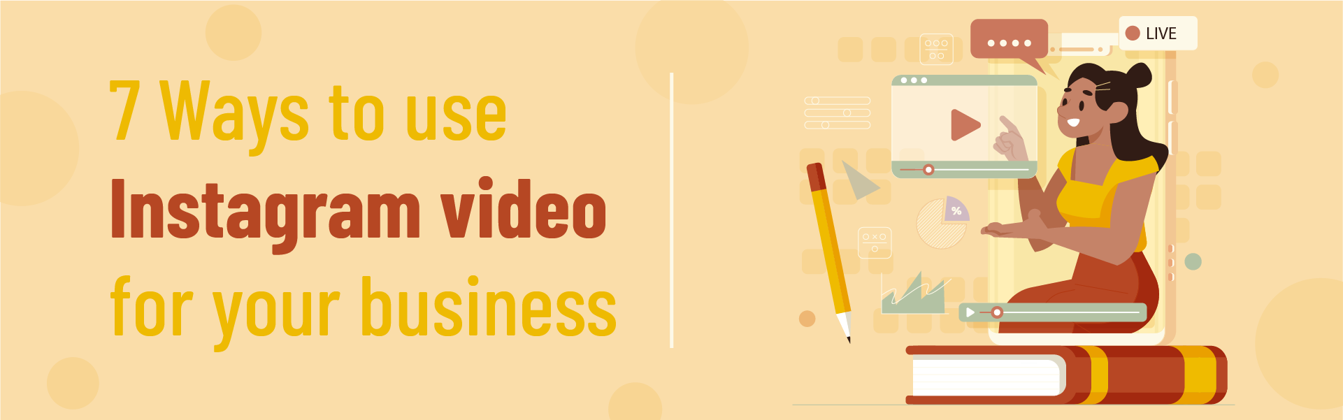 You are currently viewing 7 Ways to Use Instagram Video for your Business