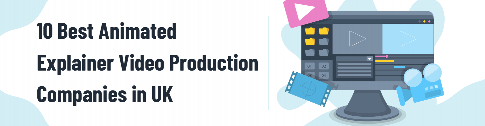 10 Best Animated Explainer Video Production Companies in the UK