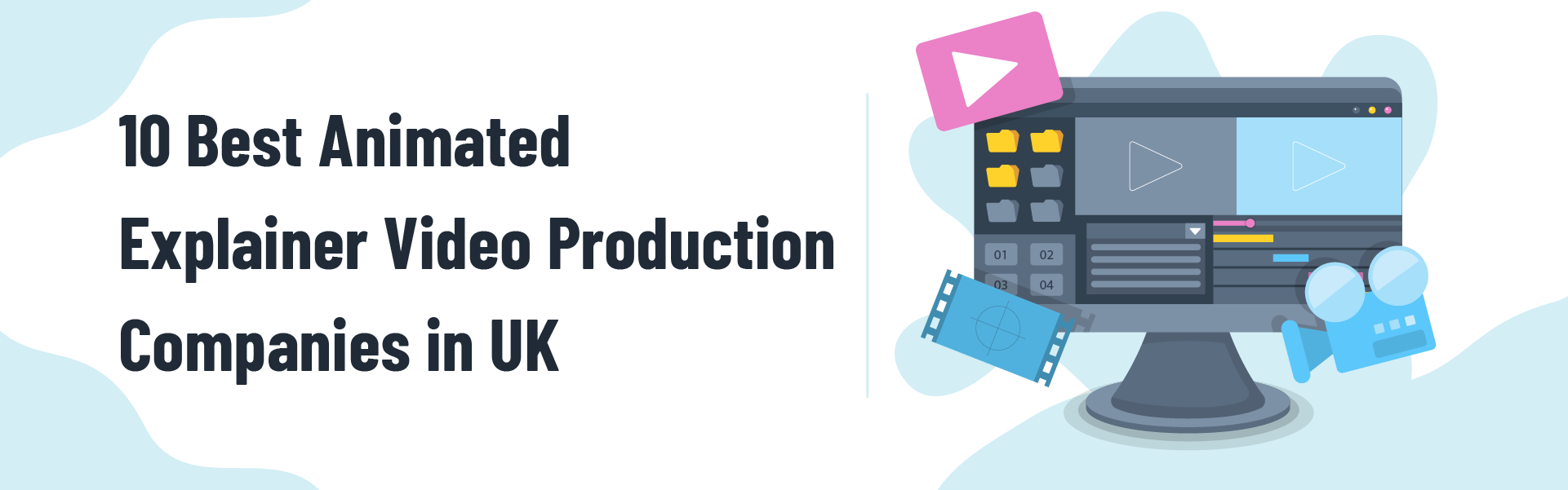 You are currently viewing 10 Best Animated Explainer Video Production Companies in the UK