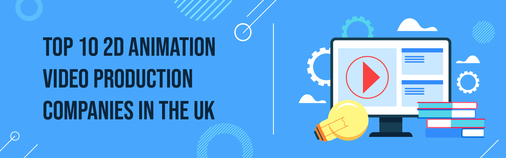 You are currently viewing Top 10 Best 2D Animation Video Production Companies UK