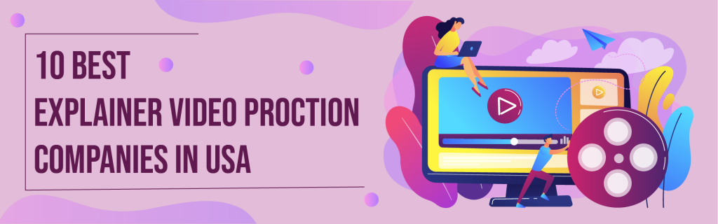 explainer video production company in USA